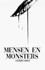 Mensen en Monsters by sterrendief