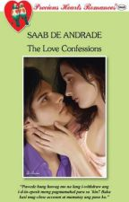 The Love Confessions by saab_deandrade