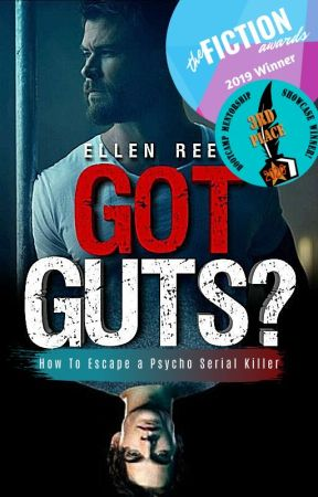 GOT GUTS? | How To Escape A Psycho Serial Killer by Ellen_Reese