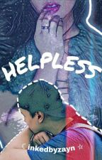 Helpless » k.w. by inkedbyzayn