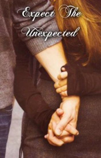 Expect The Unexpected - A Finchel Story