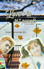 Love In 163 Pounds (OH SEHUN) by skyspeare