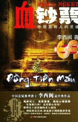 Đọc truyện Đồng Tiền Máu - Lý Tây Mân