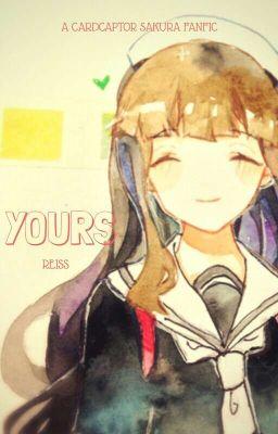 Đọc truyện [Yuri][Fanfic CCS] Yours