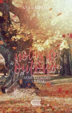 Notas de outono - Livro 4 by AnaBarbosaS