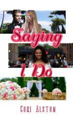 Saying I Do {Interracial BBW Romance} by CoriAlston19944