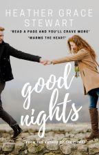 Good Nights by HeatherGraceStewart