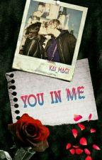 YOU IN ME (MELEPE GIP) by Kai_magi