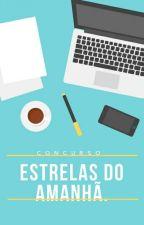 Concurso: Estrelas Do Amanhã by escritoresamanha