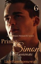 Flademian Monarchy 6: Prince Simon The Passionate by LadyHawthornewall