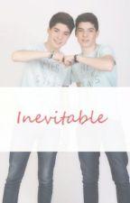 Inevitable (Daniel y Jesús) by DaniCfJesus