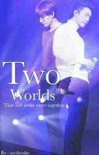 Two Worlds||HaeHyuk by ayohyuke