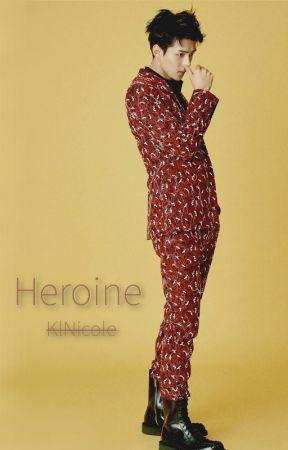 Heroine ☼ ʰᵘⁿʰᵃⁿ by KlNicole