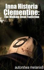 The Walking Dead Inna Historia Clementine (UKOŃCZONE) by melanix8