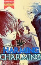 Prince Harming or Prince Charming? [Filipino] by Alyssa_in_Wattland