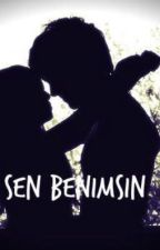 Sen Benimsin by AsosyalPsikopat