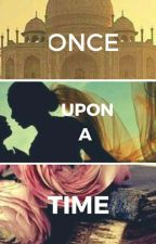 Manan ts : Once Upon A Time  by royblossom