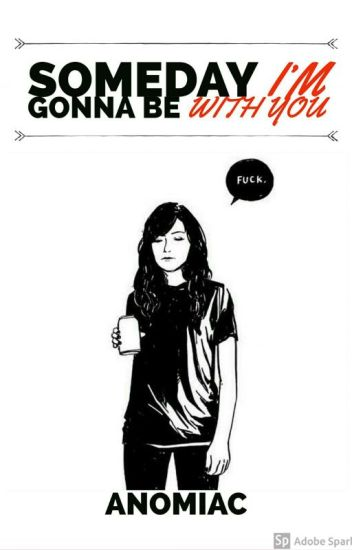 Someday I'm Gonna Be With You (Carmilla One-Shots)