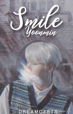 Smile  | Yoonmin by Dreamofbts