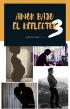 Amor Bajo el Reflector 3 by marianacuevaas