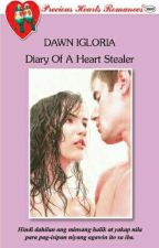 Diary Of A Heart Stealer COMPLETED by dawn-igloria