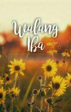 Walang Iba :) by mizshue_lovesyou