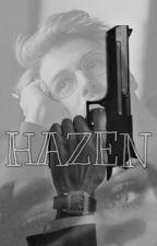 HAZEN by MyMine0