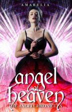Angel of Heaven by Amarelia
