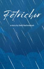 Petrichor by derachma_dyah