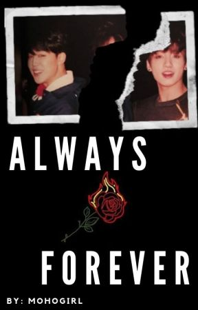 Always & Forever | JJK x Reader x PJM ✓ by mohogirl