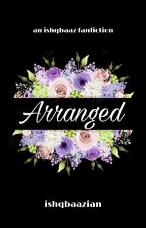 Arranged Marriages - Ishqbaaaz ff by Ishqbaaazian