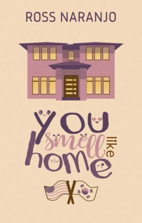 You smell like home by Ross_N