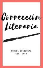 •Corrección literaria y ortográfica• by Travel-Editorial