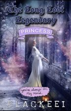 The Long lost legendary Princess  by toong_diana