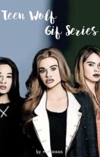 Teen Wolf ⇾ GIF Series [2] by meikaaaa
