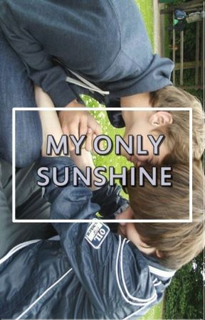 My Only Sunshine by Stylinbeats