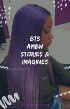 BTS(AMBW) Imagines/Prefrences/scenarios/Smuts by victoria7575