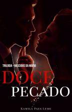 Doce Pecado - Nascidos da Mafia by KamilaPaesLeme