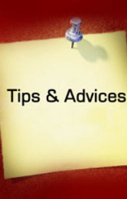 TIPS & ADVICES