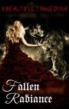 Fallen Radiance by XBeautifulTragedyXa