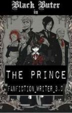 The Prince [BEING RE-WRITTEN]  by Fujoshi_Life_420