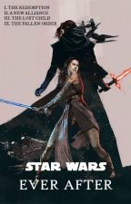STAR WARS : Ever After - Ongoing by BlackmoreMolly