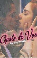 Gusto De Vos |COMPLETA| by Reynosita