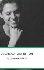 Jughead Fan fiction || Him & I by Briannaholtham