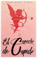El capricho de cupido by itsh0pe