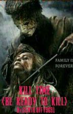 KILL TIME by SENTILUFFY9691