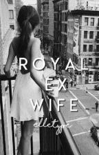Royal ex wife ✓ by elletype