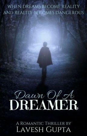 Dawn Of A Dreamer by LaveshG