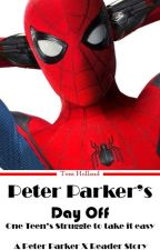 Peter Parker's Day Off - Peter Parker x Reader by vulpixawesome02