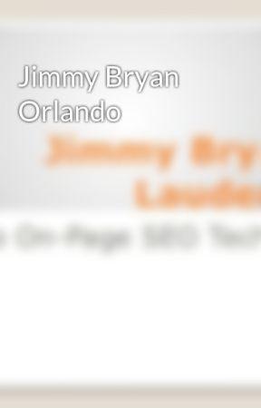 Jimmy Bryan Orlando by JimmyBryanOrlando